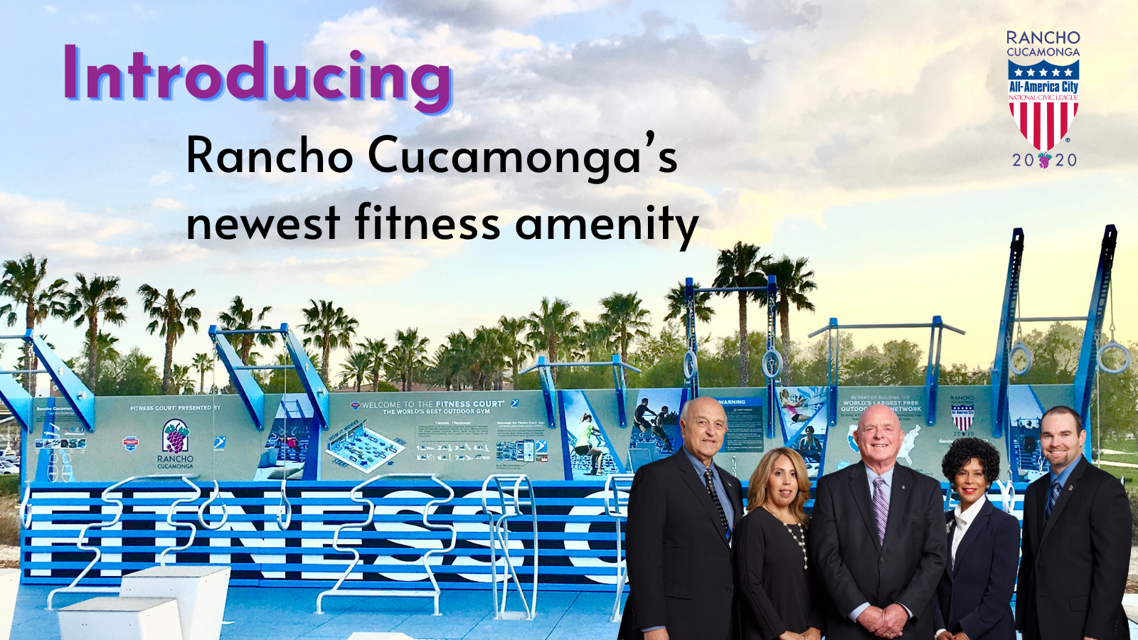 Introducing Rancho Cucamonga's newest fitness amenity. Picture of outdoor fitness court with city council